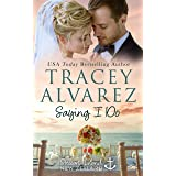 Saying I Do: A Small Town Romance (Stewart Island Series Book 9)