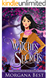 Witches' Secrets: Witch Cozy Mystery (Witches and Wine Book 2)