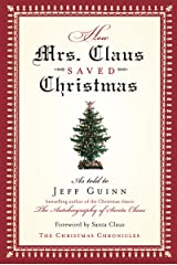 How Mrs. Claus Saved Christmas Kindle Edition