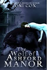 The Wolf of Ashford Manor Kindle Edition