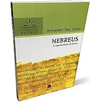 Hebreus : A superioridade de Cristo