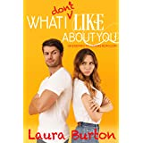 What I Don't Like About You: A Truth or Dare Romantic Comedy Prequel