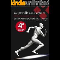 De patrulla con Filípides (El libro de Espíritu González nº 1)