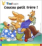 Timi lapin, Tome 4 : Coucou petit frère !