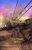 The Game Called Revolution (Infini Calendar Book 1)