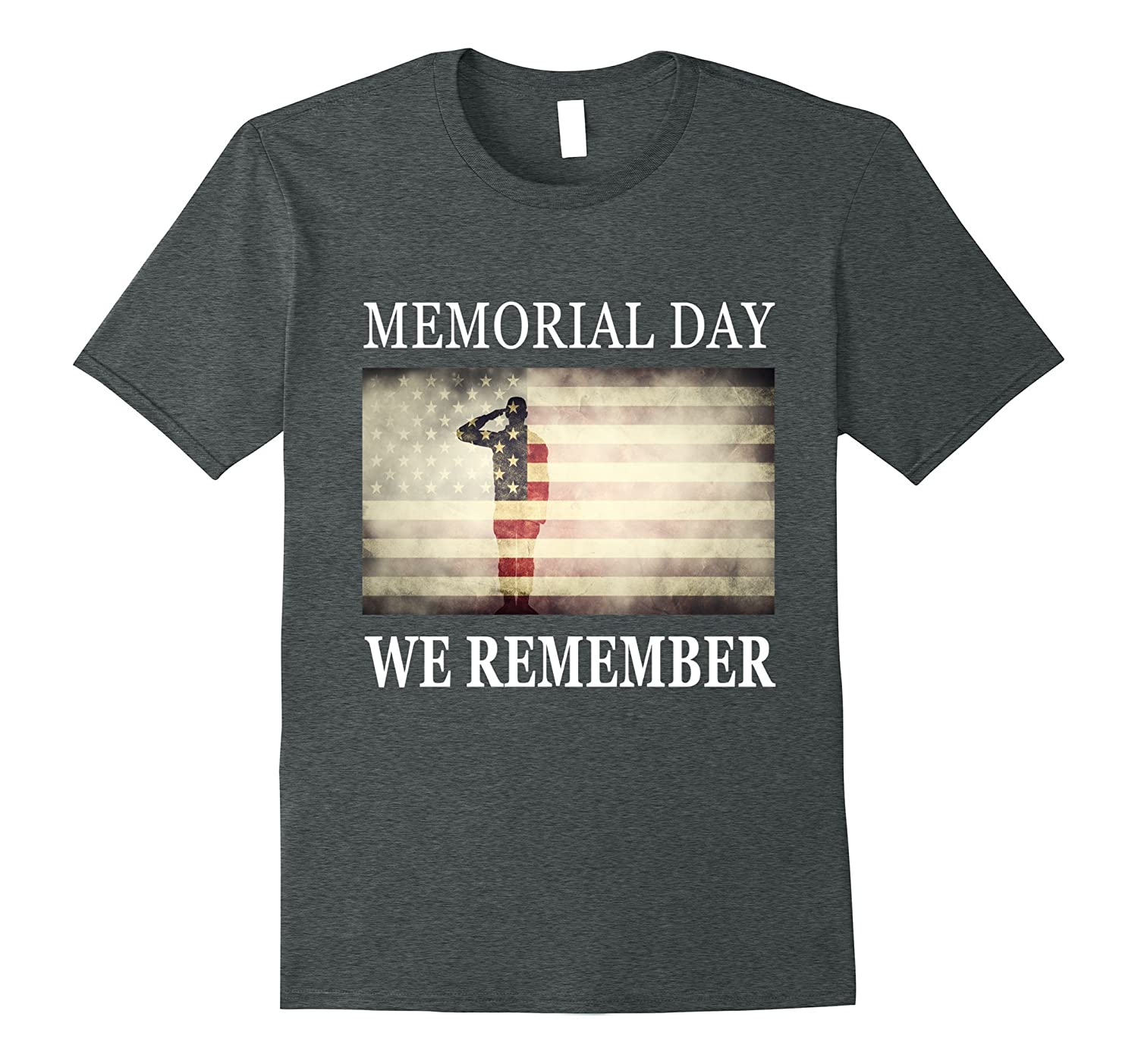 We Remember – Salute Military Memorial Day T-Shirt-Art ...