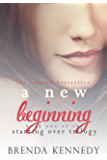 A New Beginning (Starting Over Trilogy Book 1)