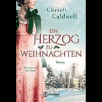 Ein Herzog zu Weihnachten (German Edition)