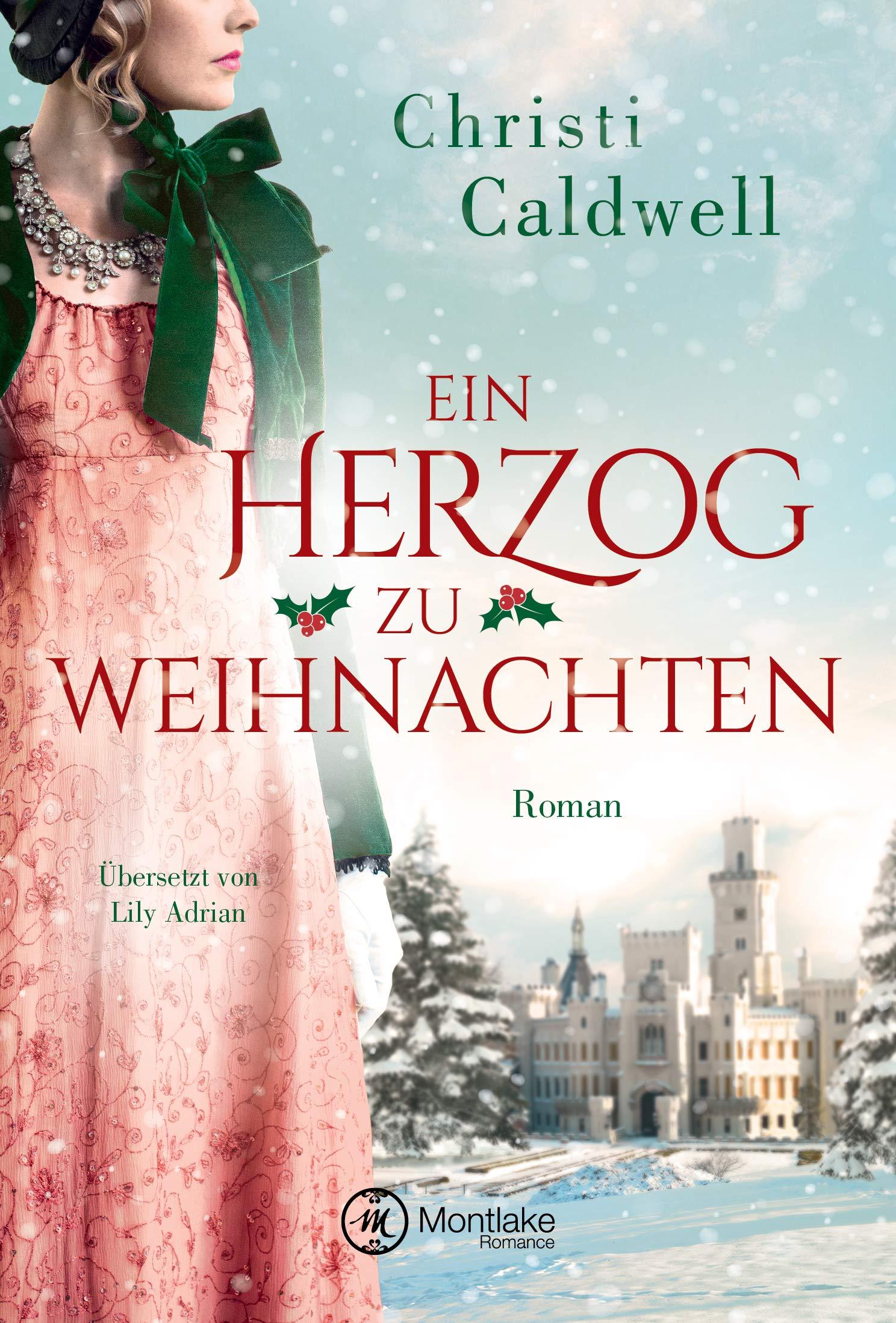 Ein Herzog zu Weihnachten: Amazon.de: Christi Caldwell, Lily Adrian ...