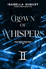 Crown of Whispers (Faerie Lords Book 5) Kindle Edition