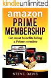 Amazon Prime Membership: Get Most Benefits of being a  Prime Member