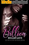 The Billion Dollar Game: Gefährliche Entscheidung (Band 2)