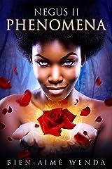 NEGUS II: Phenomena (Negus Series Book 2) Kindle Edition