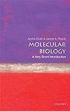 Molecular Biology:  A Very Short Introduction (Very Short Introductions)