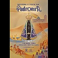 Novena e Festa da Padroeira - 3 a 12 de outubro de 2021: Com Maria, somos povo de Deus, unido pela aliança