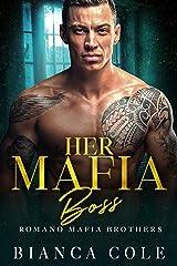 Her Mafia Boss: A Dark Romance (Romano Mafia Brothers) Kindle Edition