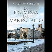 La promessa del maresciallo (Italian Edition)