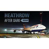 Heathrow After Dark: 1