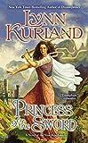 Princess of the Sword: A Novel of the Nine Kingdoms Book 3