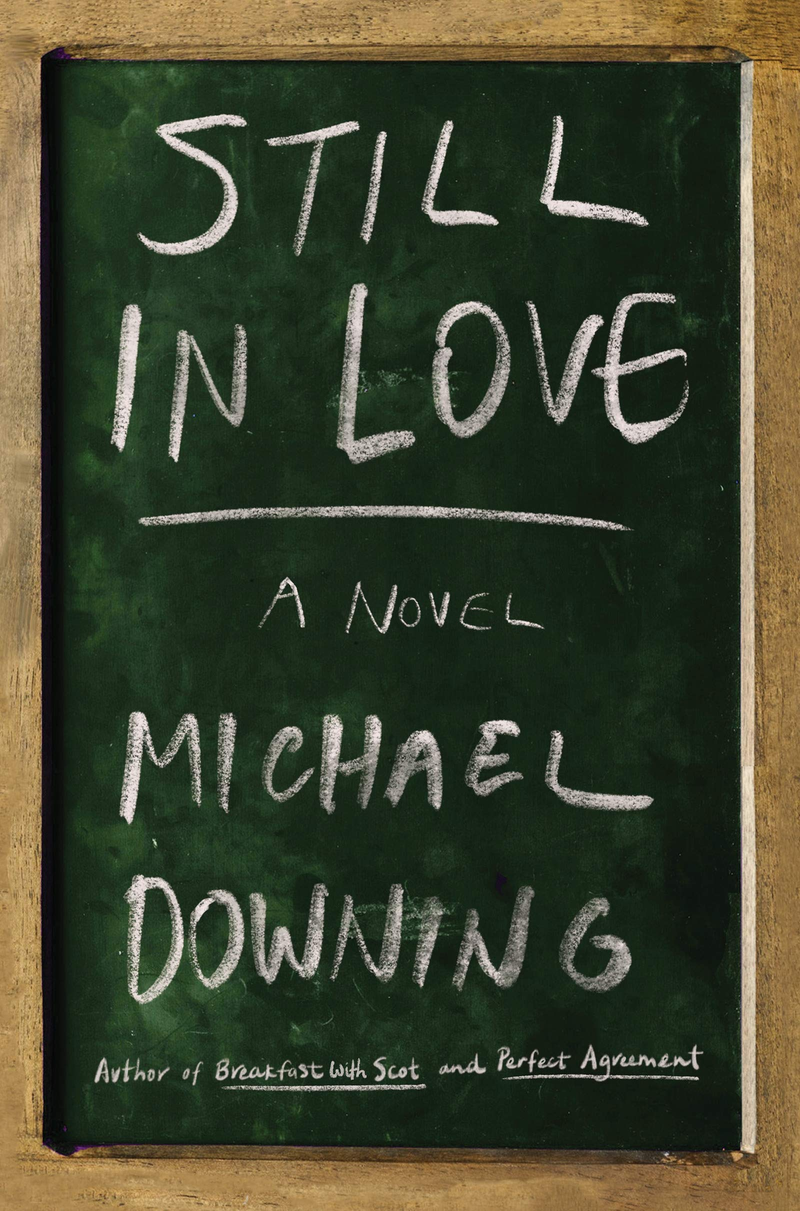 Still In Love A Novel Downing Michael Fremdsprachige Bücher