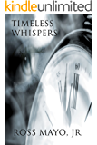 Timeless Whispers