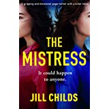 The Mistress: A gripping and emotional page turner with a killer twist