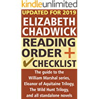Elizabeth Chadwick Reading Order and Checklist: The guide to the William Marshal series, Eleanor of Aquitaine Trilogy, The Wild Hunt Trilogy, and all standalone novels