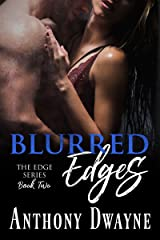 Blurred Edges (The Edge Series Book 2) Kindle Edition
