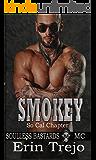 Smokey: Soulless Bastards MC So Cal