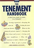 The Tenement Handbook: A Practical Guide to Living in a Tenement