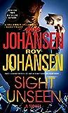 Sight Unseen: A Novel (Kendra Michaels)