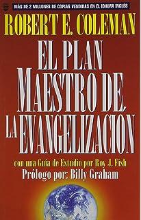 La evangelizacin john macarthur la biblioteca del pastor john plan maestro de la evangelizacin el the master plan of evangelism spanish edition fandeluxe Images