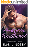 American Traditional (Irons and Works Book 3)