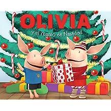 OLIVIA y el regalo de Navidad (Olivia and the Christmas Present) (Olivia TV Tie-in) (Spanish Edition) Oct 2, 2012