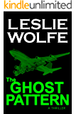 The Ghost Pattern: A Thriller (English Edition)