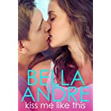 Kiss Me Like This: The Morrisons