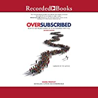 Oversubscribed: How to Get People Lined Up to Do Business with You (2nd Edition)