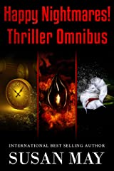 Happy Nightmares! Thriller Omnibus Kindle Edition