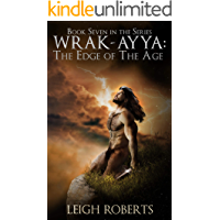 The Edge of The Age: Wrak-Ayya: The Age of Shadows Book 7