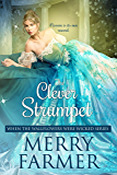 The Clever Strumpet (When the Wallflowers were Wicked Book 6)