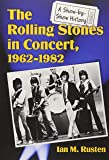 The Rolling Stones in Concert, 19621982