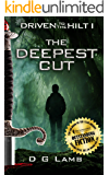 The Deepest Cut (Driven to the Hilt Book 1)