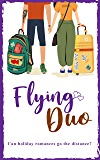 Flying Duo: The new laugh-out-loud rom com following Flying Solo!