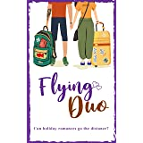 Flying Duo: Can holiday romances go the distance?