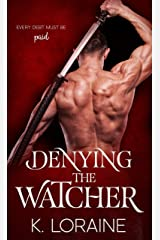Denying the Watcher: A vampire romance (The Watcher Series Book 2) Kindle Edition