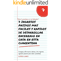 7 INGRESOS PASIVOS MAS FACILES Y RAPIDOS DE DESARROLLAR ENCERRADO EN CASA EN ESTA CUARENTENA