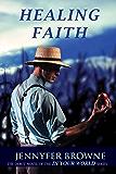 Healing Faith (In Your World Book 1)