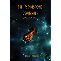 The Brimstone Journals: Collection Three (English Edition)