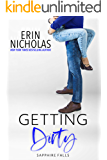 Getting Dirty (Sapphire Falls Book 3)