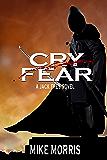 CRY FEAR: A JACK FREY NOVEL